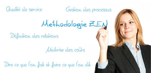Méthodologie Zen - qualité de service, gestion des processus, définition des relations, maîtrise des coûts